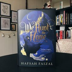We're with our book date WE HUNT THE FLAME a stunning debut from Hafsah Faizal, perfect for fans of Leigh Bardugo, Sabaa Tahir, and Renee Ahdieh.
