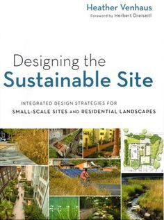The book takes a look at sustainable design through the lens of experience, offering practical tips and methodology.