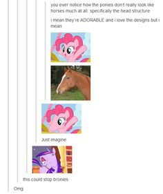i love my little pony but this cracked me up!!!  Sadly this is very true