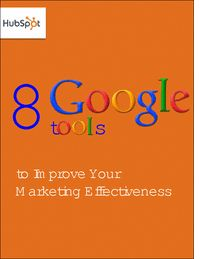 """Request your Free eBook!  """"Free eBook: 8 Google Tools to Improve Your Marketing Effectiveness"""" – Google is a key player in the rapidly evolving landscape of Internet marketing."""
