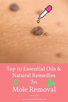 Best essential oils for moles Whether you want to remove a flat or raised mole, find out the best essential oils and natural remedies to remove it naturally at home with no pain or scarring. Essential Oils for Beginners Essential Oils For Skin, Young Living Essential Oils, Essential Oil Blends, Cedarwood Essential Oil Uses, Essential Ouls, Best Essential Oil Diffuser, Oregano Essential Oil, Clary Sage Essential Oil, Natural Home Remedies