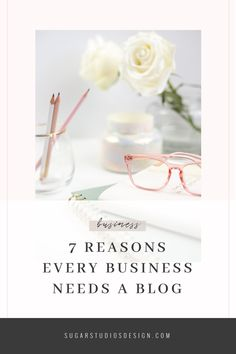 7 Reasons Every Business Needs a Blog - Sugar Studios Blog Writing, Writing Skills, Business Website, Business Tips, Online Business, Work From Home Tips, Blogging For Beginners, How To Start A Blog, Finding Yourself