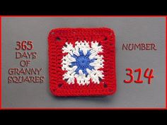 365 Days of Granny Squares Number 314 - YouTube