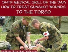 SHTF Medical Skill of the Day: How to Treat Gunshot Wounds to the Torso