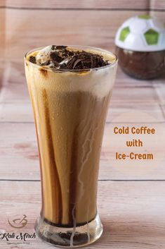 COLD COFFEE WITH ICE-CREAM Enjoy these Summers with a glass of cold and soothing Cold Coffee. How about topping it up with a scoop of Ice-cream. With this recipe treat yourself with your favorite drink: Cold Coffee with Ice-Cream Cold Coffee Drinks, Iced Coffee, Cold Drinks, Beverages, Coffee Enema, Coffee Cocktails, Ice Cream Drinks, Coffee Ice Cream, Almond Ice Cream