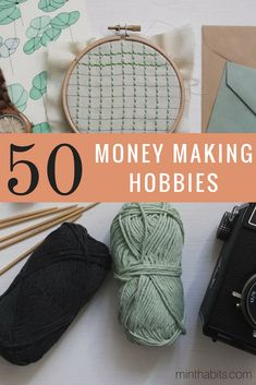 615646ce8a2 Here are 50 incredible hobbies that make money. Most of them you can make a