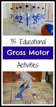 Educational Gross Motor Activities - Children learn best and more importantly retain what theyve learned when it is combined with movement. Here is a list of 35 awesome ideas for combining gross motor activities with learning. Most of the ideas are geared towards toddlers through age six, but many of the games could be adapted to what your child is learning.