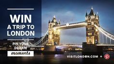 I want to win!!! Win a trip to London & Pin your dream moments