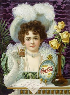 "Drink Coca-Cola: 5 Cents. A young woman in fine dress holds a delicate glass of Coca-Cola in this vintage Coca-Cola advertisement, circa 1890s. On the table in front of her sit a ""Drink Coca-Cola. 5 C"