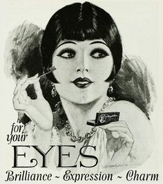 Vintage Hairstyles Maybelline for your eyes - brilliance, expression, charm! Vintage Makeup Ads, 1920s Makeup, Gatsby Makeup, Vintage Glamour, Vintage Beauty, Vintage Fashion, Retro Poster, Vintage Posters, 1920s Hair