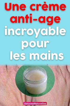 An amazing anti-aging cream for the hands Creme Anti Age, Anti Aging Cream, Hand Scrub, Hand Care, Manicure, Hands, Skin Care, Anti Ride, Amazing