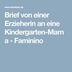 Brief von einer Erzieherin an eine Kindergarten-Mama - Faminino