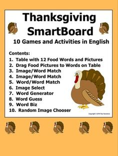 Thanksgiving SmartBoard Games, Vocabulary, and Activities by Sue Summers - 10 games and activities for practicing reading and spelling.