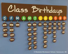 Class Birthdays organized by month on a wooden, handmade birthday board! Goes well with the months of the year song ... #birthdays #organized @wmswms (Westside Montessori School, Vancouver, BC)