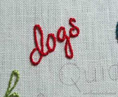 Hand Embroidered Lettering: Stem Stitch on a Small Word