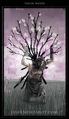 Ten of Wands. darknesstarot.com #wands #tenofwands #tarot #tonydimauroart #darknesstarot