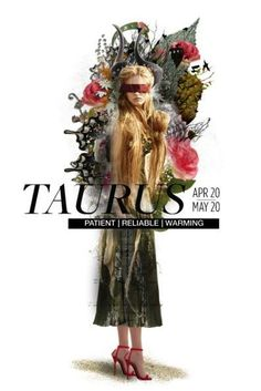 Taurus • patient, reliable, warming