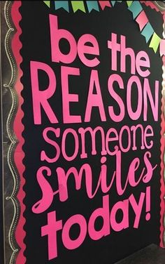 Be the Reason Someone Smiles Today bulletin board ideas -