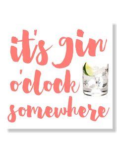 It's Gin O'Clock Somewhere - Coral | Katie Kime Print