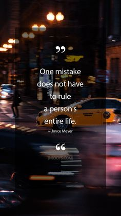 Joyce Meyer Quotes. One mistake does not have to rule a person's entire life. - Joyce Meyer Quote. Evolve your mindset with inspirational, motivational quotes. Pure encouragement. Motivation for yourself & others. Be impactful & find fulfillment by repinning inspo quotes to help uplifting others. #inspoquotes #inspirationalquotes #motivationquote #njooys