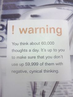 Make a conscious choice to stop negative thinking