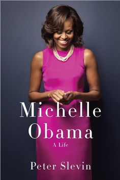 In the book Michelle Obama: A Life, Peter Slevin follows the life and story of First Lady Michelle Obama from her Chicago upbringing to her time in the White House.