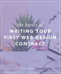 The Basics of Writing Your First Web Design Contract — Janna Hagan