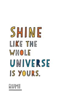 Poster: Rumi Famous Quote. Shine. by NWstudio on Etsy