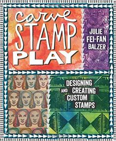 """Read """"Carve, Stamp, Play Designing and Creating Custom Stamps"""" by Julie Fei-Fan Balzer available from Rakuten Kobo. Take an exciting journey into printing with custom-carved stamps! In this complete stamp-carving workshop, Julie Fei-Fan. Cloth Paper Scissors, Stamp Carving, Carving Designs, Custom Stamps, What To Read, Play, Book Photography, Easy Projects, Book Format"""