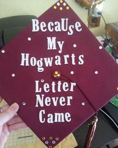 Harry Potter Graduation Cap Decoration Ideas bc my hogwarts letter never came