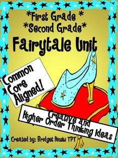 Fairytale Unit First Grade Second Grade CREATIVE THINKING
