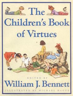 bazilbooks The Children's Book of Virtues - http://books.bazilbooks.com/bazilbooks-the-childrens-book-of-virtues/
