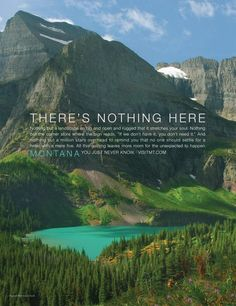 "HELENA – Tourism marketers seeking to lure visitors to Montana are trying a bit of reverse psychology with a new promotional motto that advertises ""there's nothing here. Travel Ads, Travel Posters, Montana, Copy Ads, Web Banner Design, Web Banners, Ad Design, Graphic Design, Layout Design"