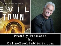Online Book Publicity now promoting J David Bethel and his Political Thriller: Evil Town. http://www.onlinebookpublicity.com/political-thriller.html #political #thriller #mystery Marketing information provided here: http://www.onlinebookpublicity.com/bookpromotion.html