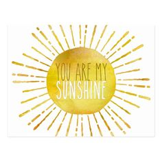 You Are My Sunshine Watercolor Valentine Quote Postcard