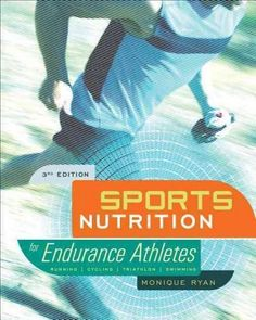 Sports Nutrition for Endurance Athletes makes high-performance nutrition simple for running, cycling, triathlon, and swimming. Weighing in at 432 pages, this newly updated third edition is the most co