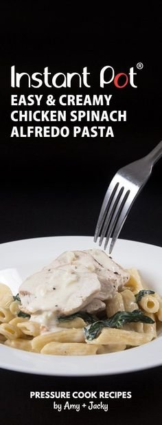 Make this Easy Creamy Instant Pot Spinach Chicken Alfredo Pasta Recipe with homemade Alfredo sauce! Kid-friendly pressure cooker pasta for busy weeknights.