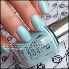 OPI Infinite Shine Eternally Turquoise – Soft Shades 2015. Complete collection swatches & review at imabeautygeek.com
