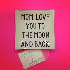 We #love you to the moon and back. A favorite #bensgarden glass #quote tray for #mom. #style #fun