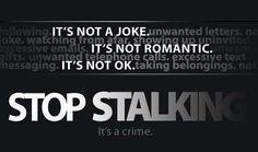 Stalking   January is National Stalking Awareness Month