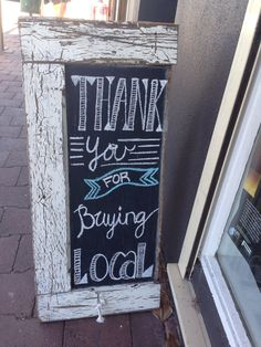 Shop sign for the front sidewalk this month. We are a small business and those that choose to shop local are super appreciated! Love doing my chalkboard signs. Shop Window Displays, Store Displays, Sidewalk Signs, Painted Branches, Bakery Sign, Retail Signs, Farm Store, Paper Flower Wall, Paper Flowers
