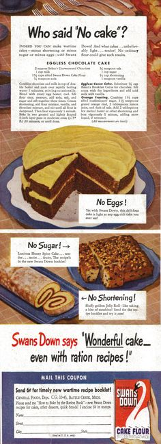 RECIPE: Eggless Chocolate Cake/Orange Frosting | DATE: 1943 | SOURCE: Swans Down Cake Flour Advertisement