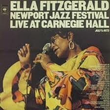 Ella Fitzgerald - Ella Fitzgerald Newport Jazz Festival Live At Carnegie Hall