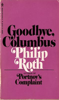 goodbye columbus philip roth - Google Search