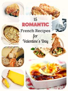 Très Romantique: 15 Mouthwatering French Recipes for Valentine's Day