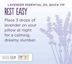 Use lavender essential oil to fall asleep.