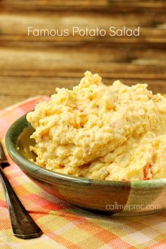 Famous Potato Salad is a classic. It's creamy and smooth and always a favorite.