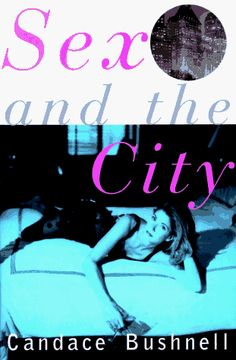 Sex and the City by Candace Bushnell,http://www.amazon.com/dp/0871136422/ref=cm_sw_r_pi_dp_ixSWsb0QT6WA3KDQ