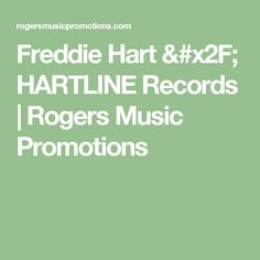 Freddie Hart / HARTLINE Records | Rogers Music Promotions