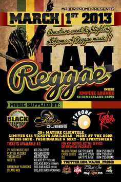 I AM Reggae, Friday, March 1st @ Empire Lounge (50 Cumberland Street, Yorkville). Black Reaction  Chris Dubbs, Tasha Rozez, DJ Tyrone, $15 advance, $20 at the door  Limited $10 early bird tickets available